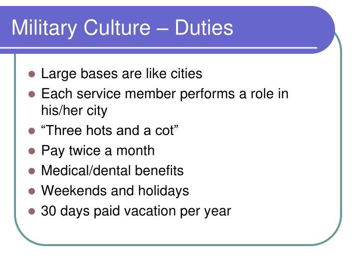 Military Culture – Duties