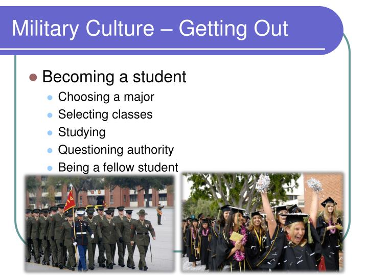 Military Culture – Getting Out