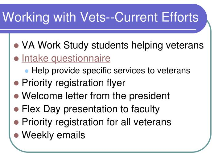 Working with Vets--Current Efforts