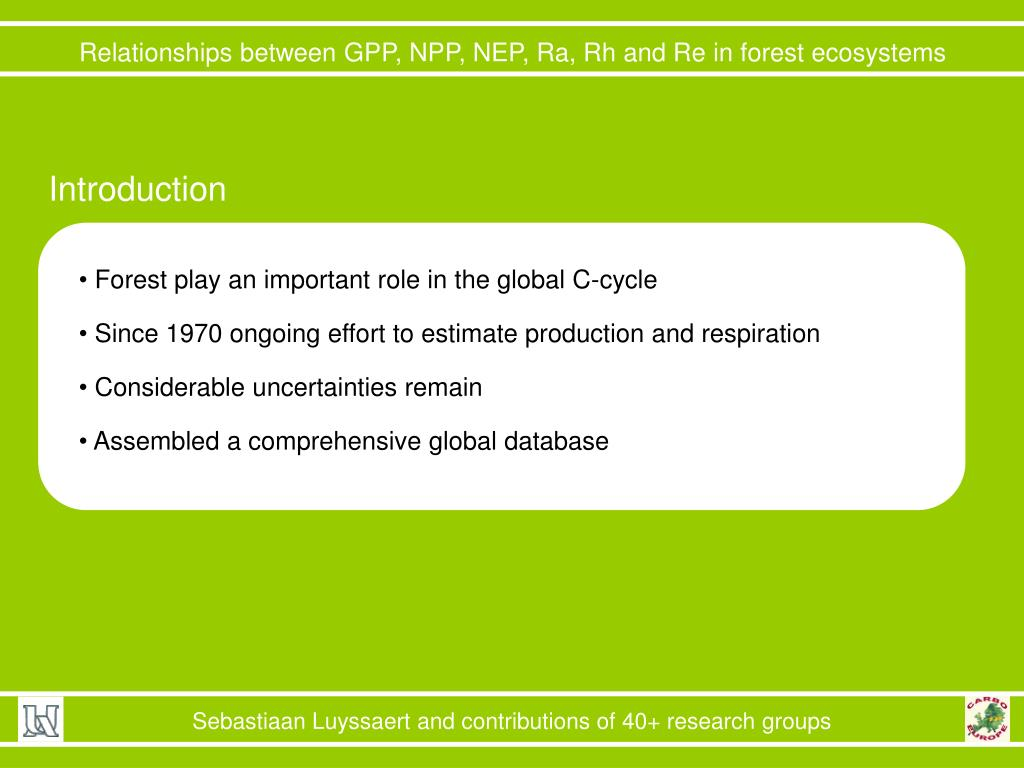 PPT - Relationships between GPP, NPP, NEP, Ra, Rh and Re in forest