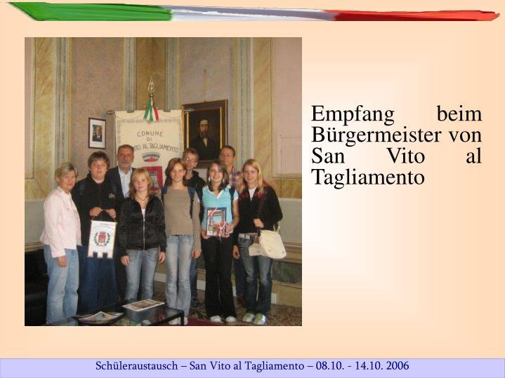 Empfang beim Bürgermeister von San Vito al Tagliamento