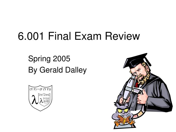 6 001 final exam review n.