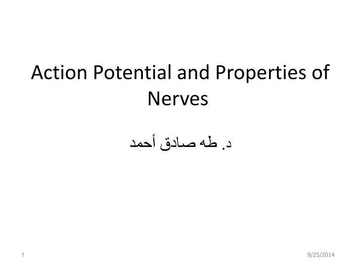action potential and properties of nerves n.