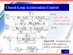 closed loop acceleration control