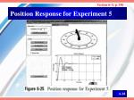 position response for experiment 5