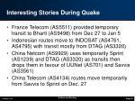 interesting stories during quake