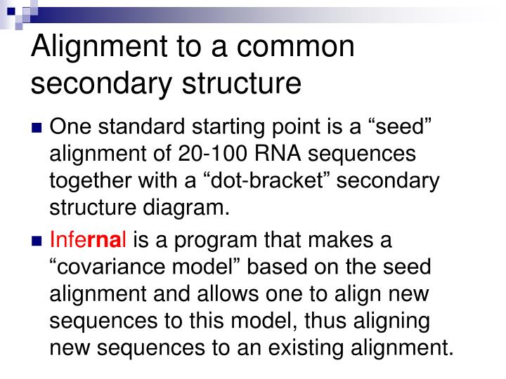 Alignment to a common secondary structure