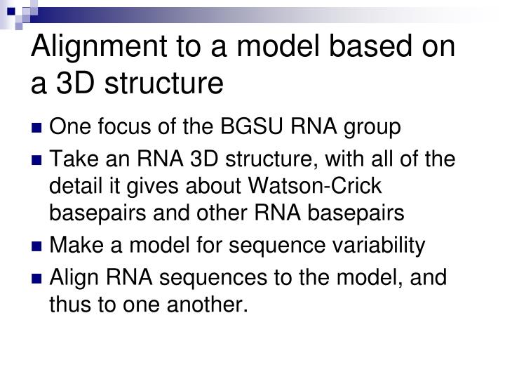 Alignment to a model based on a 3D structure