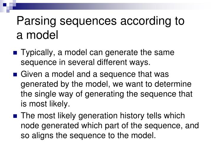 Parsing sequences according to a model