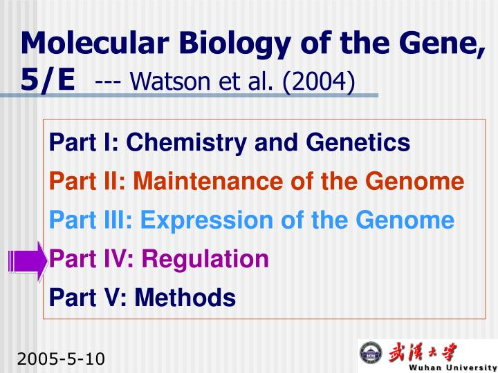 Molecular Biology of the Gene, 5/E