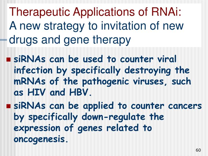 Therapeutic Applications of RNAi: