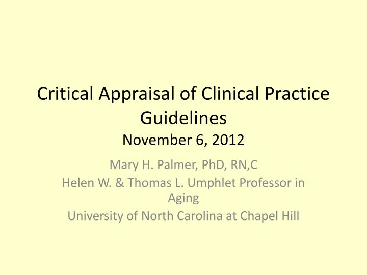 critical appraisal of clinical practice guidelines november 6 2012 n.