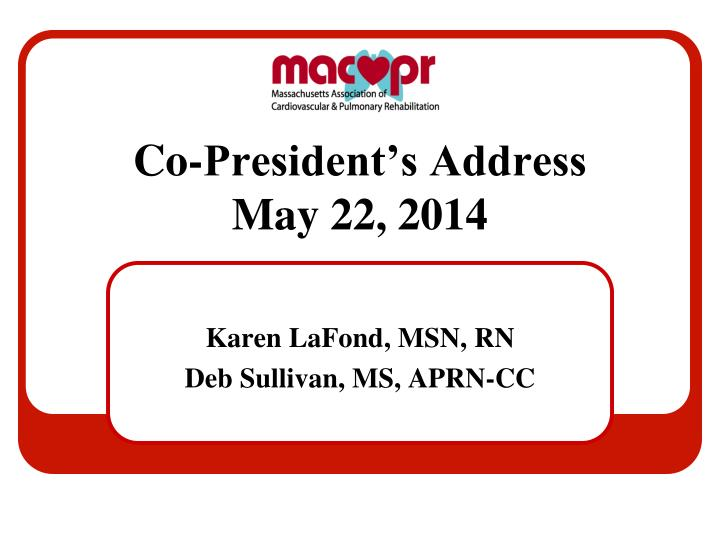 Co president s address may 22 2014