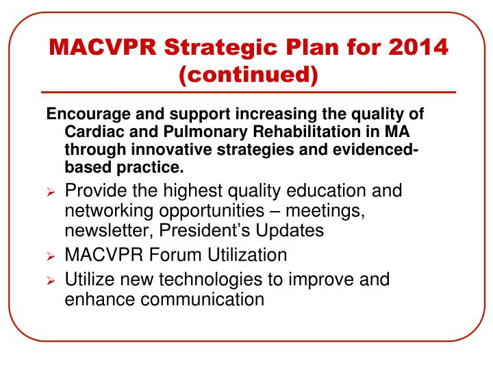 MACVPR Strategic Plan for 2014 (continued)