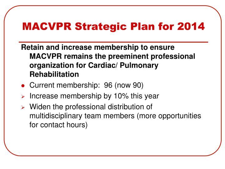 MACVPR Strategic Plan for 2014