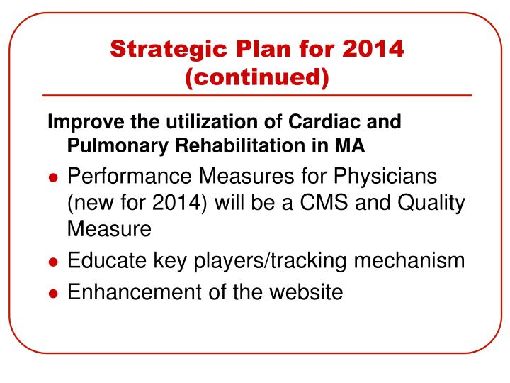 Strategic Plan for 2014 (continued)