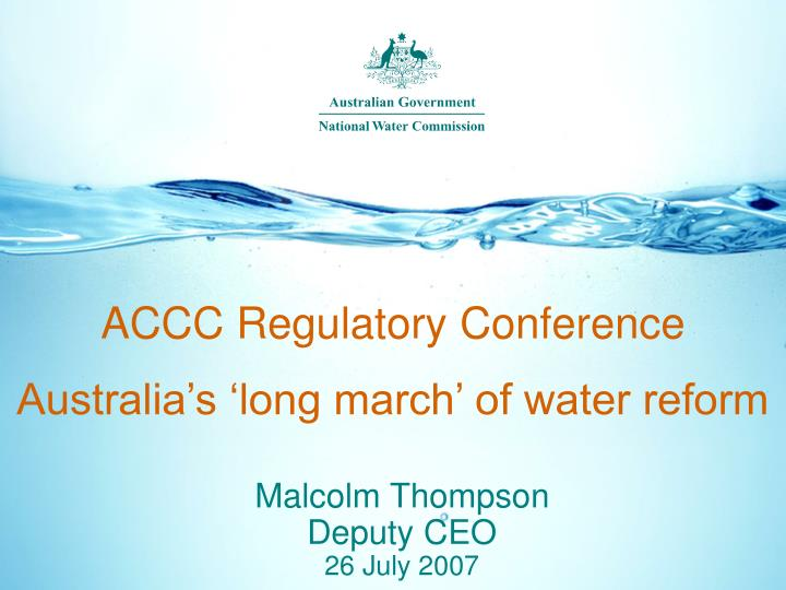accc regulatory conference australia s long march of water reform n.