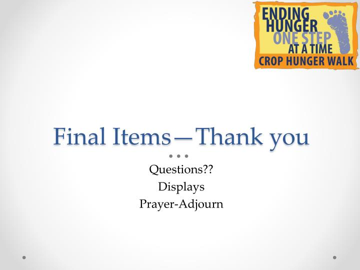 Final Items—Thank you