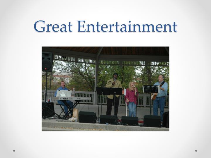Great Entertainment