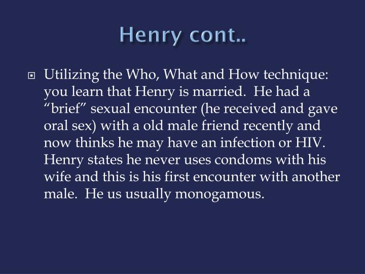Henry cont..