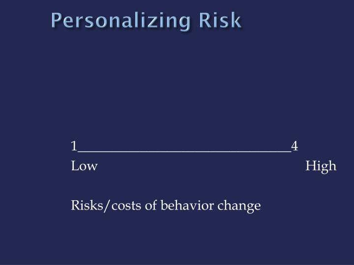 Personalizing Risk