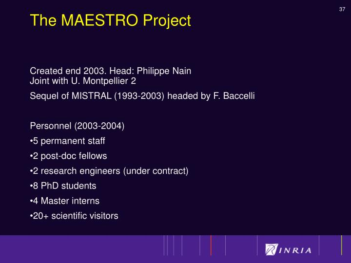 The MAESTRO Project