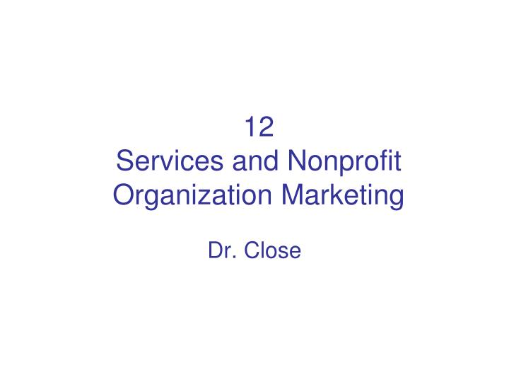 12 services and nonprofit organization marketing n.
