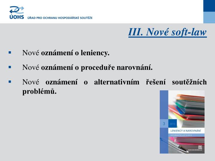 III. Nové soft-law