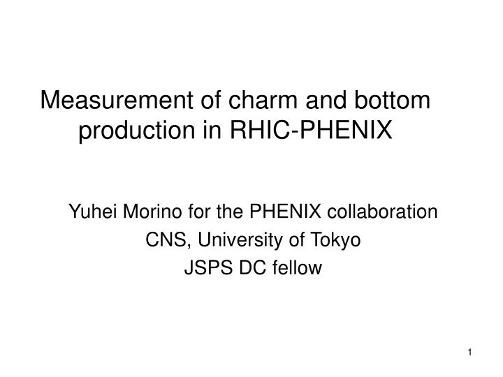 measurement of charm and bottom production in rhic phenix n.