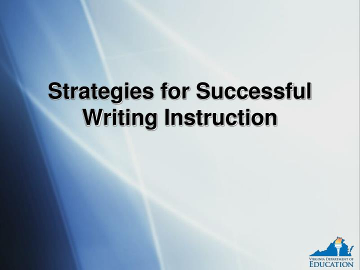 strategies for successful writing instruction n.