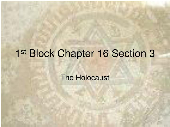 1 st block chapter 16 section 3 n.