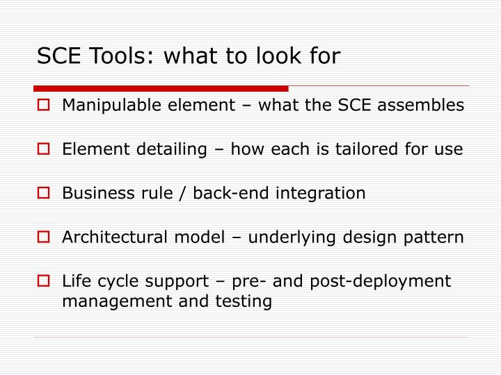 SCE Tools: what to look for