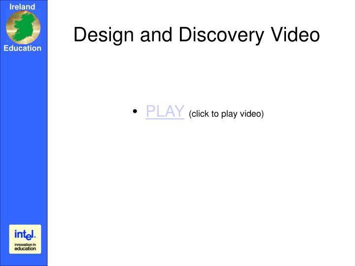 Design and Discovery Video