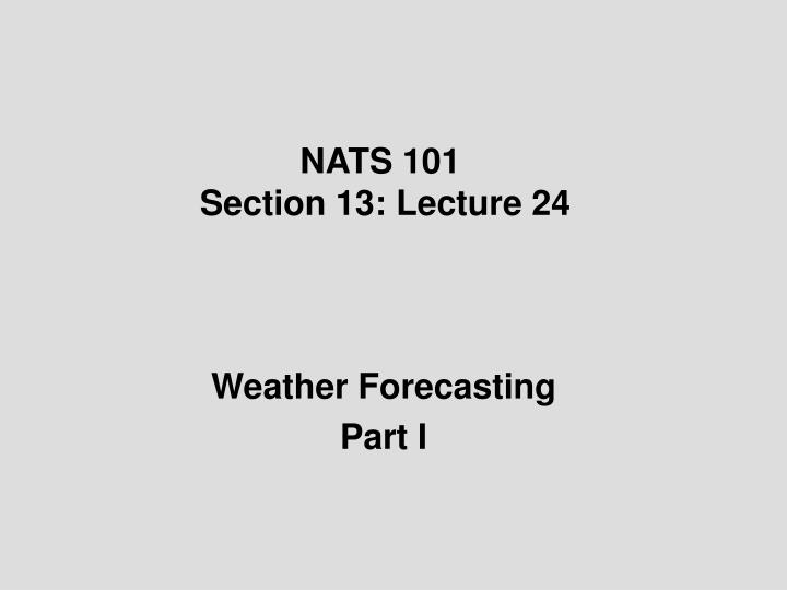 nats 101 section 13 lecture 24 n.