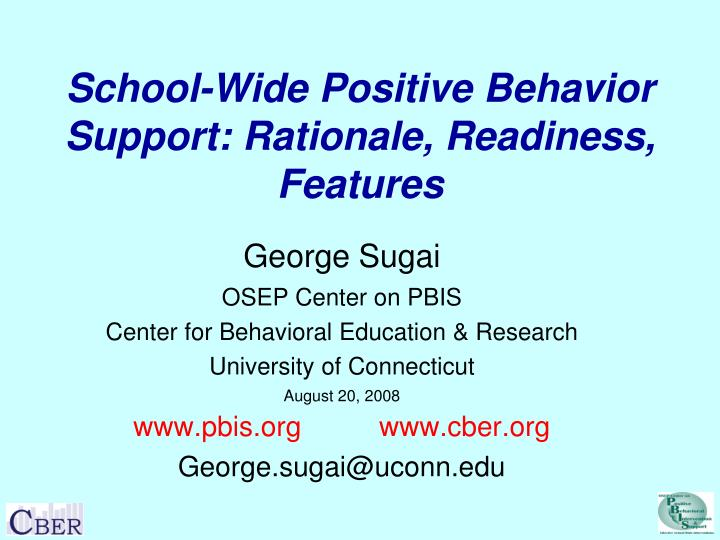 school wide positive behavior support rationale readiness features n.