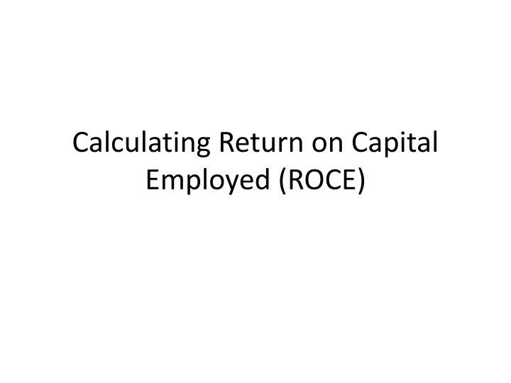 calculating return on capital employed roce n.