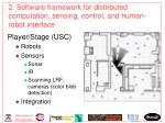 2 software framework for distributed computation sensing control and human robot interface