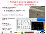 4 network centric approach to situational awareness