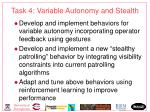 task 4 variable autonomy and stealth