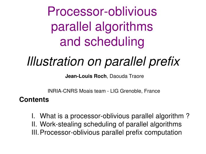 processor oblivious parallel algorithms and scheduling illustration on parallel prefix n.