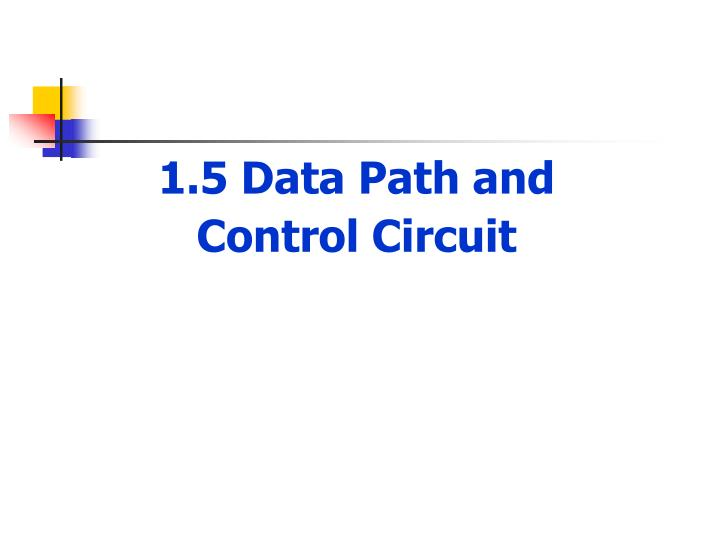 1.5 Data Path and