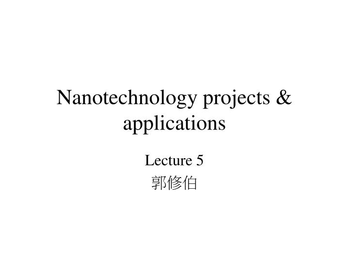 nanotechnology projects applications n.