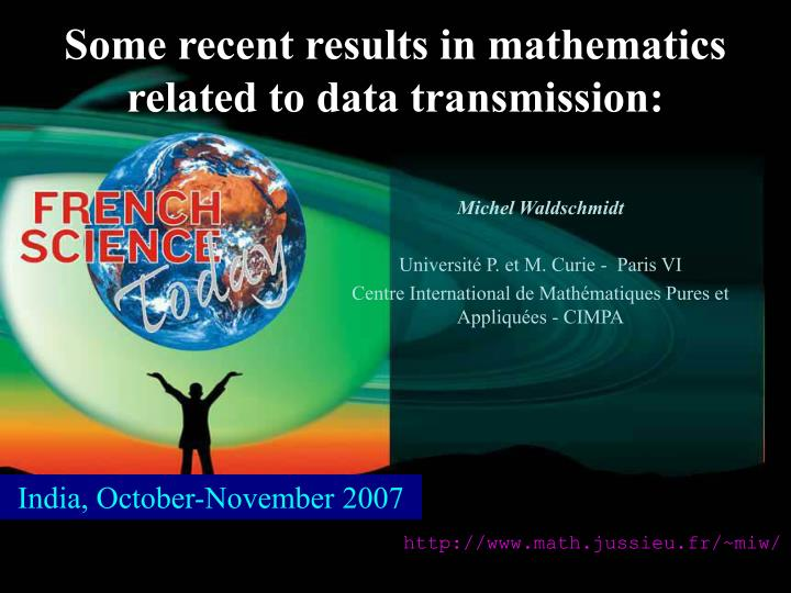 Some recent results in mathematics