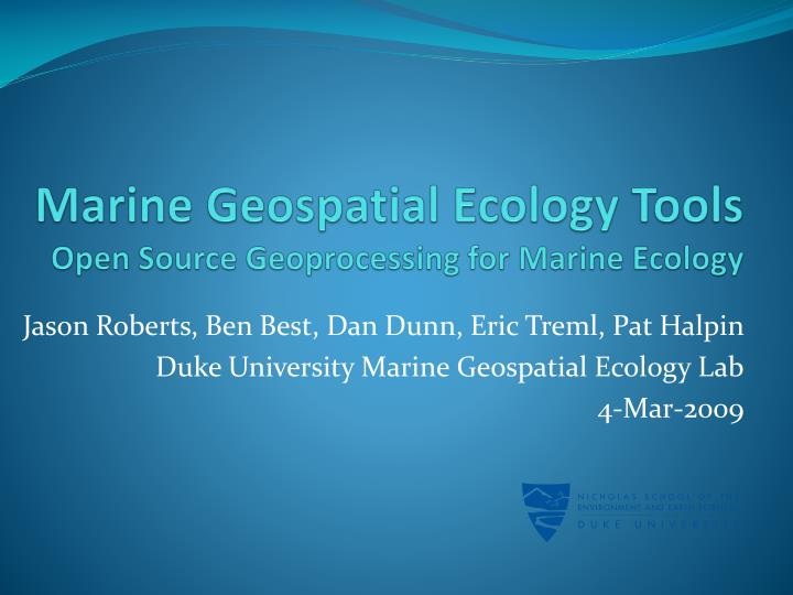 marine geospatial ecology tools open source geoprocessing for marine ecology n.
