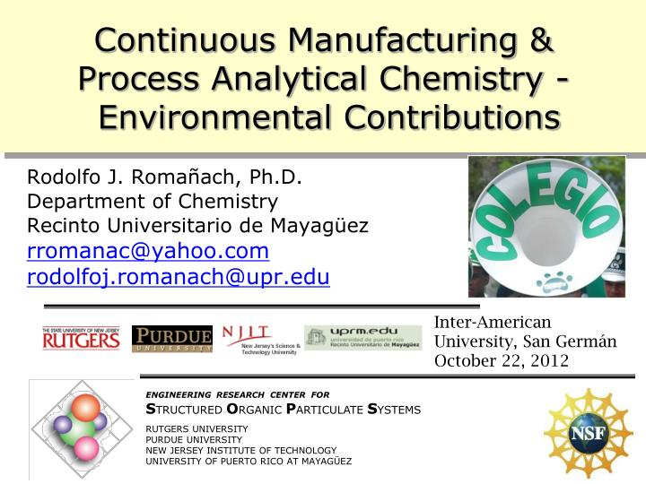continuous manufacturing process analytical chemistry environmental contributions n.