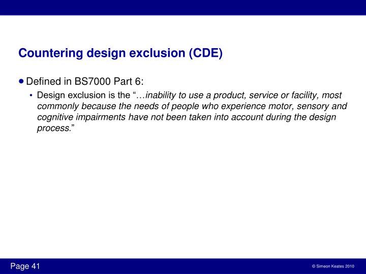 Countering design exclusion (CDE)