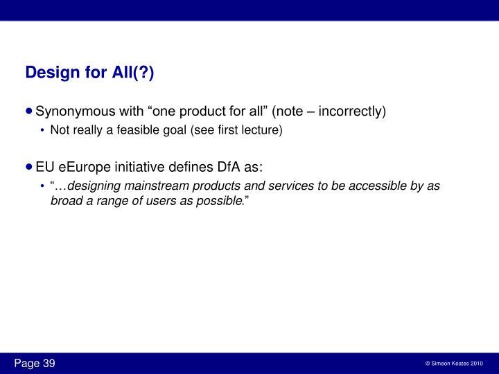 Design for All(?)