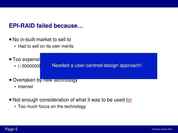 EPI-RAID failed because