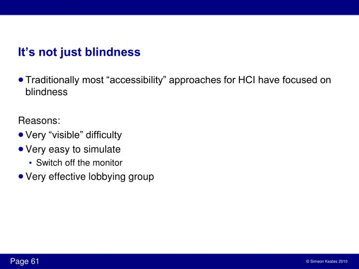 It's not just blindness