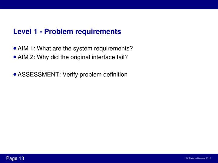 Level 1 - Problem requirements